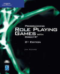 Programming Role Playing Games with DirectX (Game Development Series)