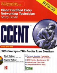 CCENT Cisco Certified Entry Networking Technician Study Guide (Exam 640-822) (Study Guide Book & CD)