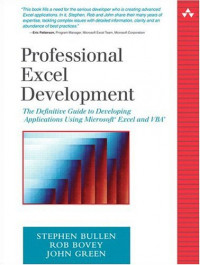 Professional Excel Development : The Definitive Guide to Developing Applications Using Microsoft(R) Excel and VBA(R)