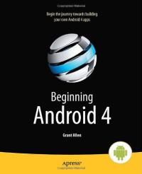 Beginning Android 4 (Beginning Apress)