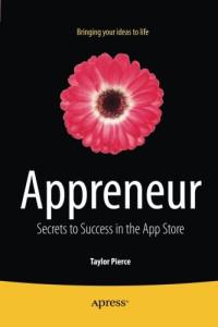 Appreneur: Secrets to Success in the App Store
