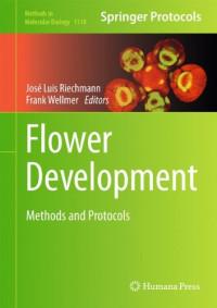 Flower Development: Methods and Protocols (Methods in Molecular Biology)