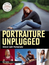 Portraiture Unplugged: Natural Light Photography