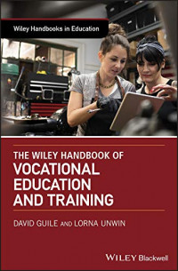 The Wiley Handbook of Vocational Education and Training (Wiley Handbooks in Education)