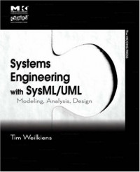 Systems Engineering with SysML/UML: Modeling, Analysis, Design (The OMG Press)