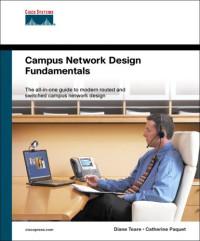 Campus Network Design Fundamentals (Cisco Press Fundamentals)