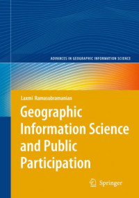 Geographic Information Science and Public Participation (Advances in Geographic Information Science)