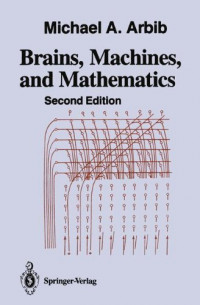 Brains, Machines, and Mathematics