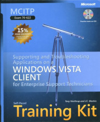 MCITP Self-Paced Training Kit (Exam 70-622): Supporting and Troubleshooting Applications on a Windows Vista  Client for Enterprise Support Technicians