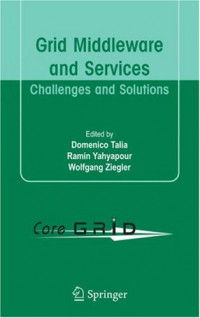 Grid Middleware and Services: Challenges and Solutions