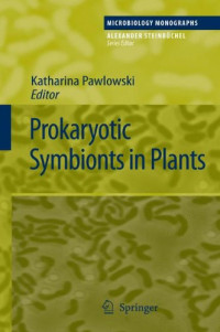 Prokaryotic Symbionts in Plants (Microbiology Monographs)