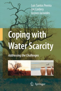 Coping with Water Scarcity: Addressing the Challenges