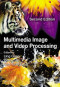 Multimedia Image and Video Processing, Second Edition (Image Processing Series)