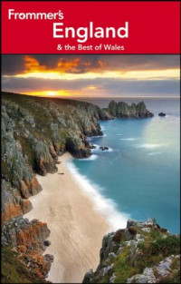 Frommer's England and the Best of Wales (Frommer's Complete Guides)