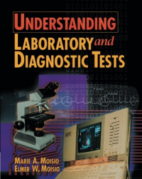 Understanding Laboratory & Diagnostic Tests (The Health Information Management Series)
