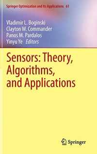 Sensors: Theory, Algorithms, and Applications (Springer Optimization and Its Applications)