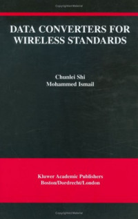 Data Converters for Wireless Standards (The International Series in Engineering and Computer Science)
