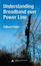 Understanding Broadband over Power Line