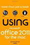 Using Microsoft® Office for Mac 2011