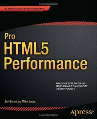 Pro HTML5 Performance (Professional Apress)