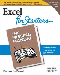 Excel for Starters: Exactly What You Need to Get Started (Missing Manual)