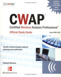 CWAP - Certified Wireless Analysis Professional Official Study Guide (Exam PW0-205)
