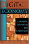 Digital Economy: :  Impacts, Influences and Challenges