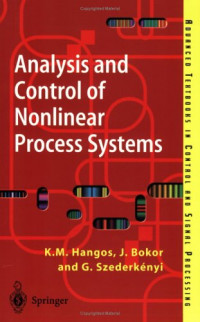 Analysis and Control of Nonlinear Process Systems (Advanced Textbooks in Control and Signal Processing)