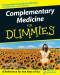 Complementary Medicine For Dummies (Lifestyles Paperback)