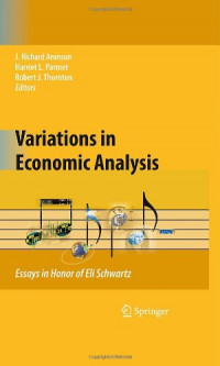 Variations in Economic Analysis: Essays in Honor of Eli Schwartz