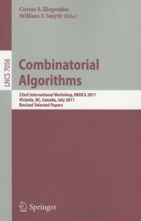 Combinatorial Algorithms: 22th International Workshop, IWOCA 2011