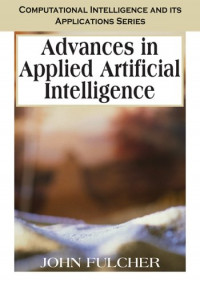 Advances in Applied Artificial Intelligence (Computational Intelligence and Its Applications)
