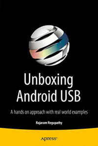 Unboxing Android USB: A hands on approach with real world examples