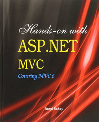 Hands-on with ASP.NET MVC Covering MVC 6