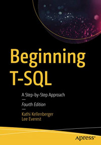 Beginning T-SQL: A Step-by-Step Approach