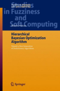 Hierarchical Bayesian Optimization Algorithm: Toward a New Generation of Evolutionary Algorithms