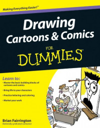 Drawing Cartoons and Comics For Dummies (Sports & Hobbies)