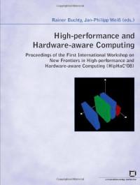 High-performance and Hardware-aware Computing