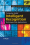 Computer-Aided Intelligent Recognition Techniques and Applications