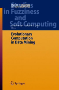 Evolutionary Computation in Data Mining (Studies in Fuzziness and Soft Computing)