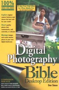 Digital Photography Bible (Desktop Edition)