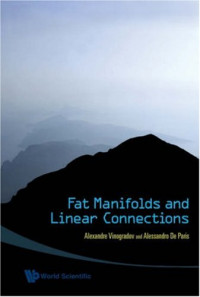 Fat Manifolds and Linear Connections