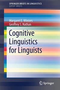 Cognitive Linguistics for Linguists (SpringerBriefs in Linguistics)