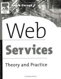 Web Services : Theory and Practice