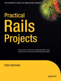Practical Rails Projects (Expert's Voice)