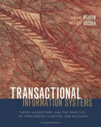 Transactional Information Systems: Theory, Algorithms, and the Practice of Concurrency Control (Data Management Systems)