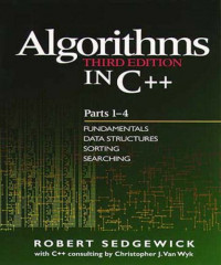 Algorithms in C++, Parts 1-4: Fundamentals, Data Structure, Sorting, Searching (3rd Edition) (Pts. 1-4)