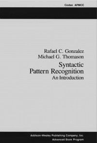 Syntactic Pattern Recognition: An Introduction (Applied Mathematics and Computation; No. 14)