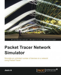Packet Tracer Network Simulator (Professional Expertise Distilled)