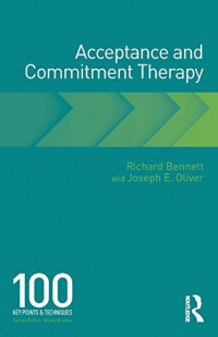 Acceptance and Commitment Therapy (100 Key Points)